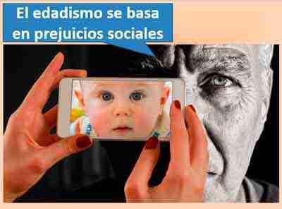 el-edadismo-se-basa-en-prejuicios-sociales