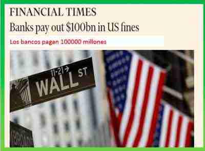 la-banca-paga-grandes-multas-por-causar-la-crisis-economica-financial-times