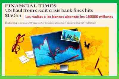 la-banca-paga-multas-por-causar-la-crisis-economica-financial-times
